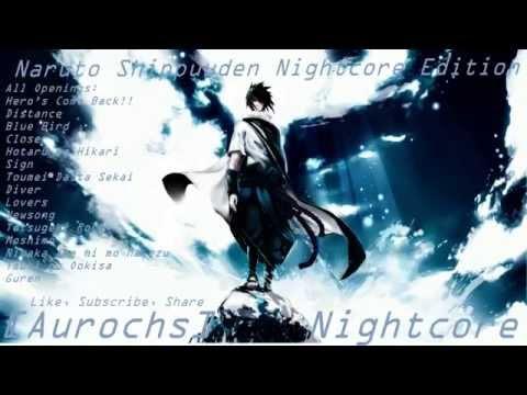 ☯Naruto Shippuuden: All Openings [Nightcore Edition]☯