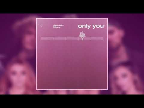 Cheat Codes x Little Mix - Only You (Official Audio)