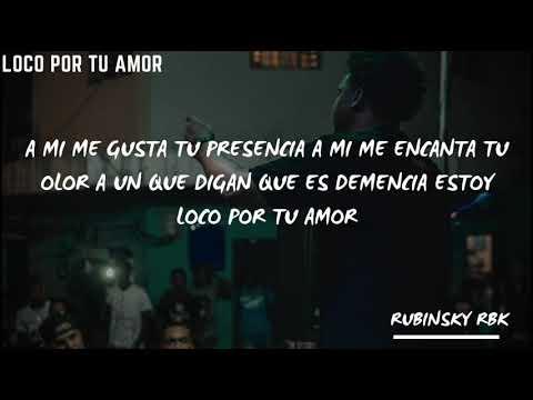 Rubinsky RBK Indiomar y Optimo - Loco por tu amor | Letras | Mejor que ayer
