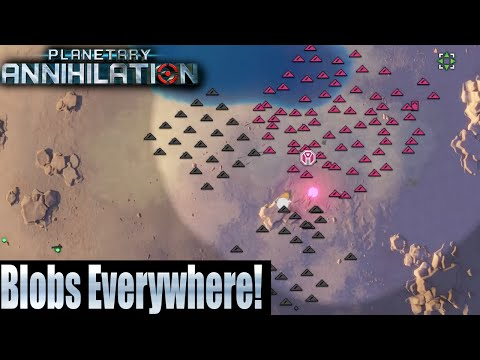 Planetary Annihilation  8 Player FFA - Blobs Everywhere!