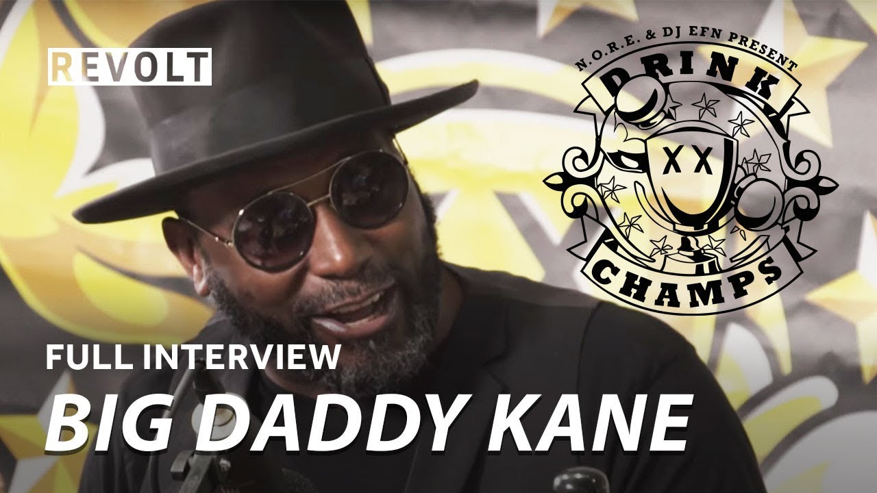 Big Daddy Kane | Drink Champs (Full Episode)