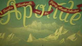 APOLIDE - Eusebio Martinelli Gipsy Orkestar - album trailer