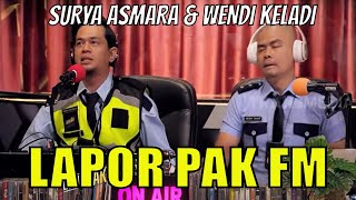 Lapor Pak FM Kembali Mengudara!   LAPOR PAK! (05\/10\/21) Part 1
