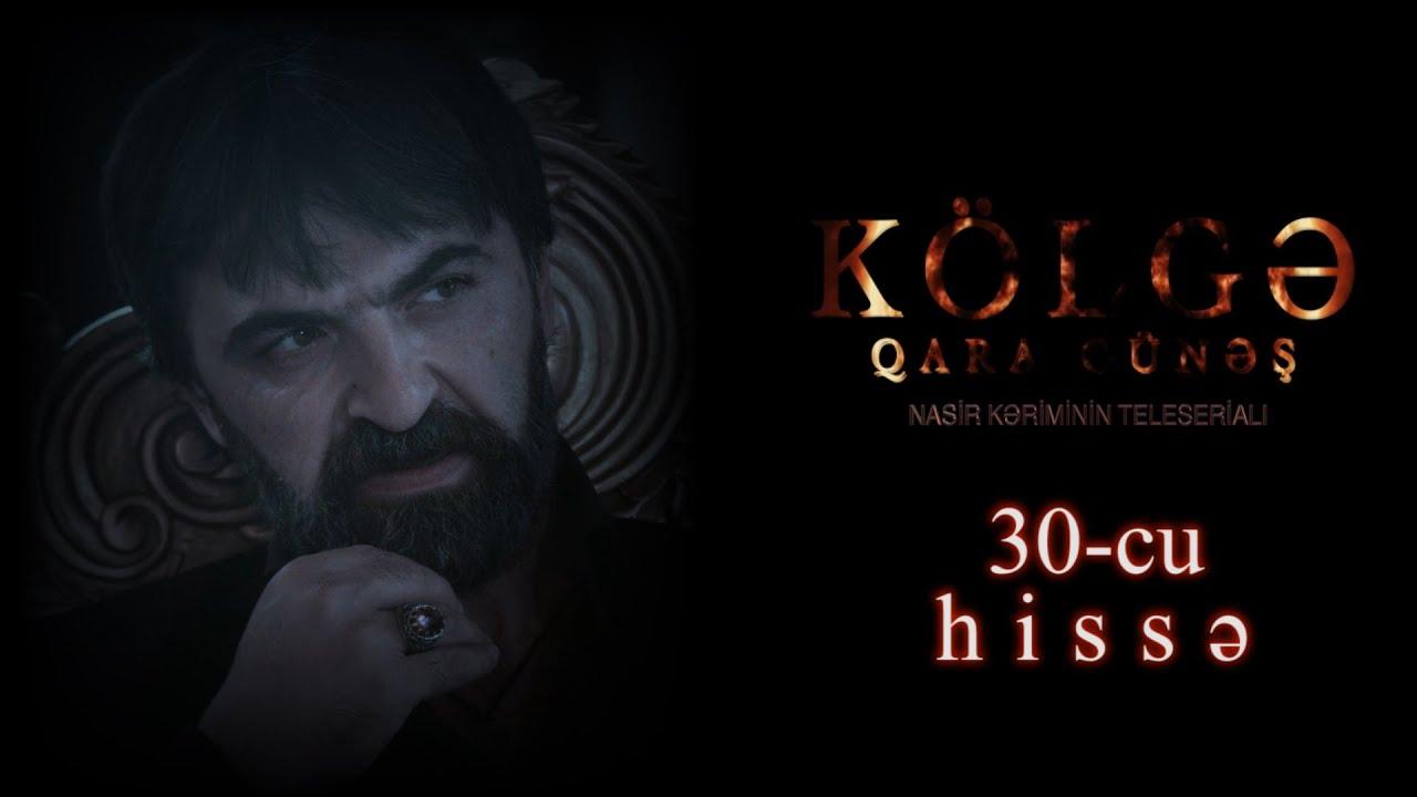 Kolge Qara Gunes 30 cu hissə