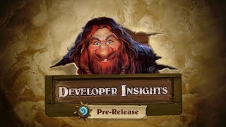 Developer Insights: Pre-Release | Hearthstone
