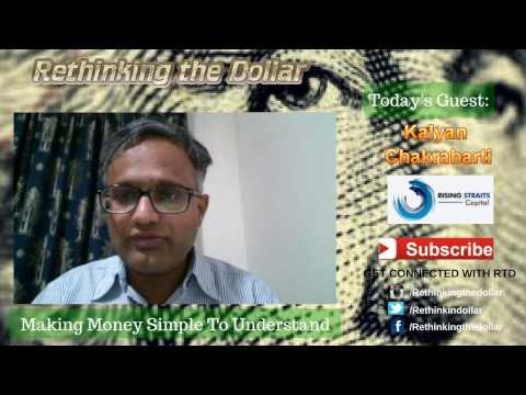 """RTD Ep:54 """"Demonetization: The Modi Way"""" - Kalyan Chakrabarti (Rising Straits Capital)"""