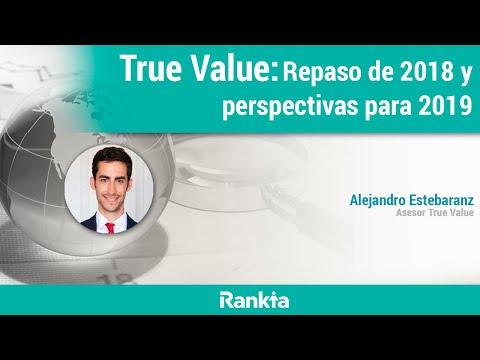 True Value: Repaso de 2018 y perspectivas para 2019