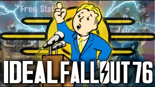 What Fallout 76 SHOULD have been! - The Ideal Fallout 76