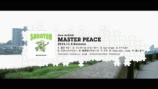 "11/4 RELEASE!!!!!SABOTEN3年振りのNEW ALBUM""MASTER PEACE"""