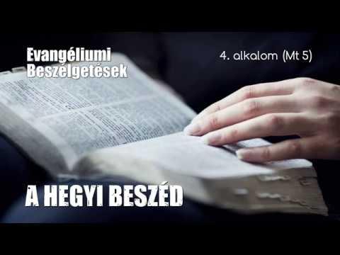 4. A hegyi beszéd - 1. rész (Máté evangéliuma 5)