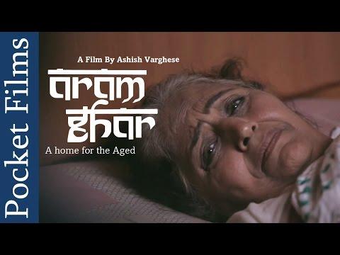 Emotional Short Film - Aram Ghar (Old Age Home) | Pocket Films