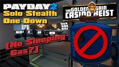 [U122.1] Payday 2 - Golden Grin Casino OD Solo Stealth, No Sleeping Gas