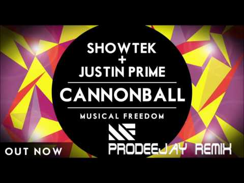 Showtek & Justin Prime ft  Matthew Koma -  Cannonball ''Earthquake'' (Prodeejay Remix)