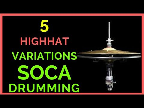 how to play soca on drums : 5 variations on highhat