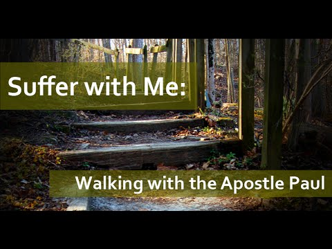 Suffer with me: Walking with the Apostle Paul by Aaron Woodruff