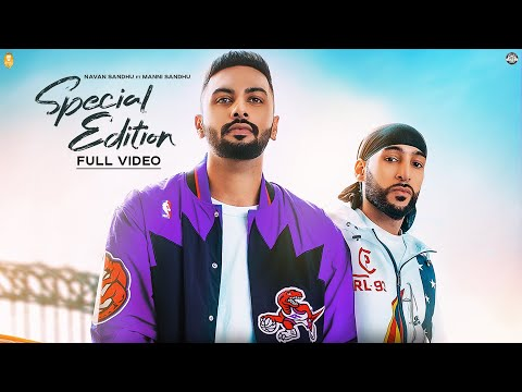 Manni Sandhu | Navaan Sandhu - Special Edition (Official Video) | Latest Punjabi Songs 2018