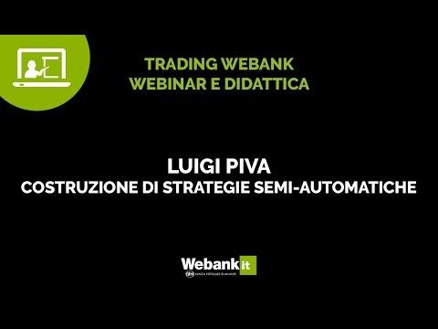 Luigi Piva, trading quantitativo e trading discrezionale - Webinar Webank