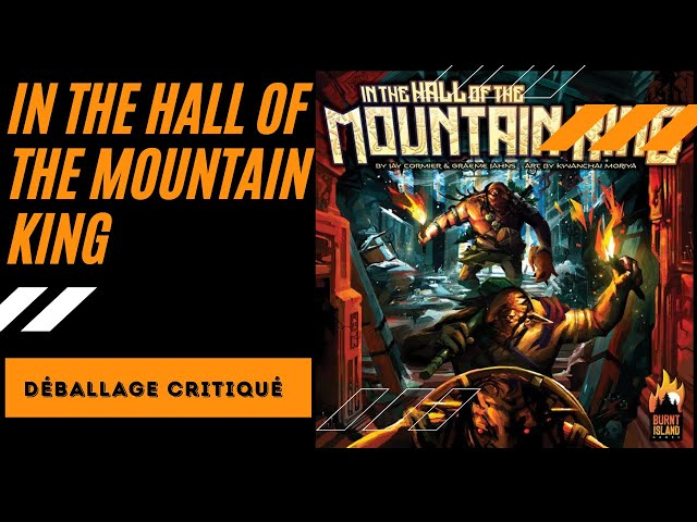 Déballage critiqué de In the Hall of the Mountain King