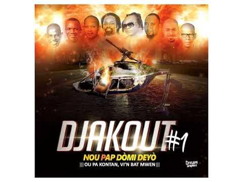 Djakout #1 Nou Pap Domi Deyo
