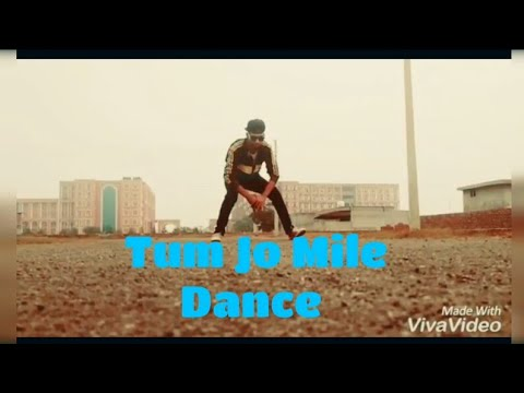 Tum Jo Mile (free Style Dance)