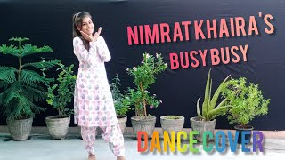 Busy Busy || Nimrat Khaira || Gidha || Latest Punjabi Song 2020 || Dance Cover || Diksha Chugh