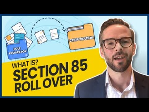 Section 85 Rollover Explained | Its Purpose & How It Can Benefit your Business