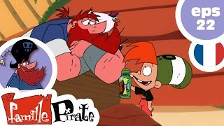 La Famille Pirate - Une bouteille à la Mer  (Episode 22)