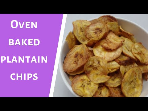How To Make Oven Baked Plantain Chips