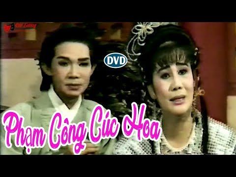 Cải Lương Xưa | Phạm Công Cúc Hoa - Vũ Linh Tài Linh | Cải Lương Hồ Quảng,tuồng Cổ Trước 1975