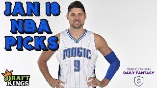 1/18/19 NBA DraftKings & Yahoo Picks