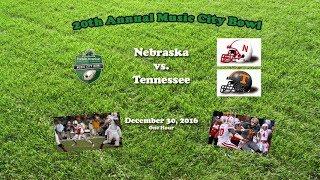 2016 Music City Bowl (Nebraska v Tennessee) One Hour