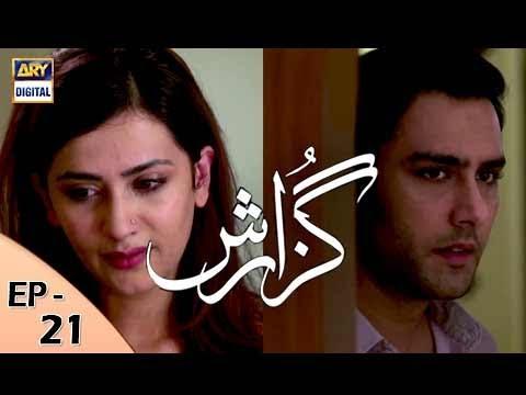 Guzarish Episode 21 - ARY Digital Drama