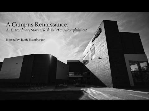 A Campus Renaissance ©2011-2013