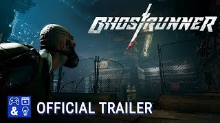 Ghostrunner - Gameplay Reveal Trailer