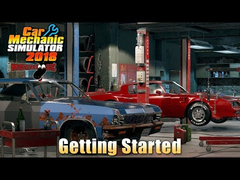Car Mechanic Simulator 2018 | Getting Started