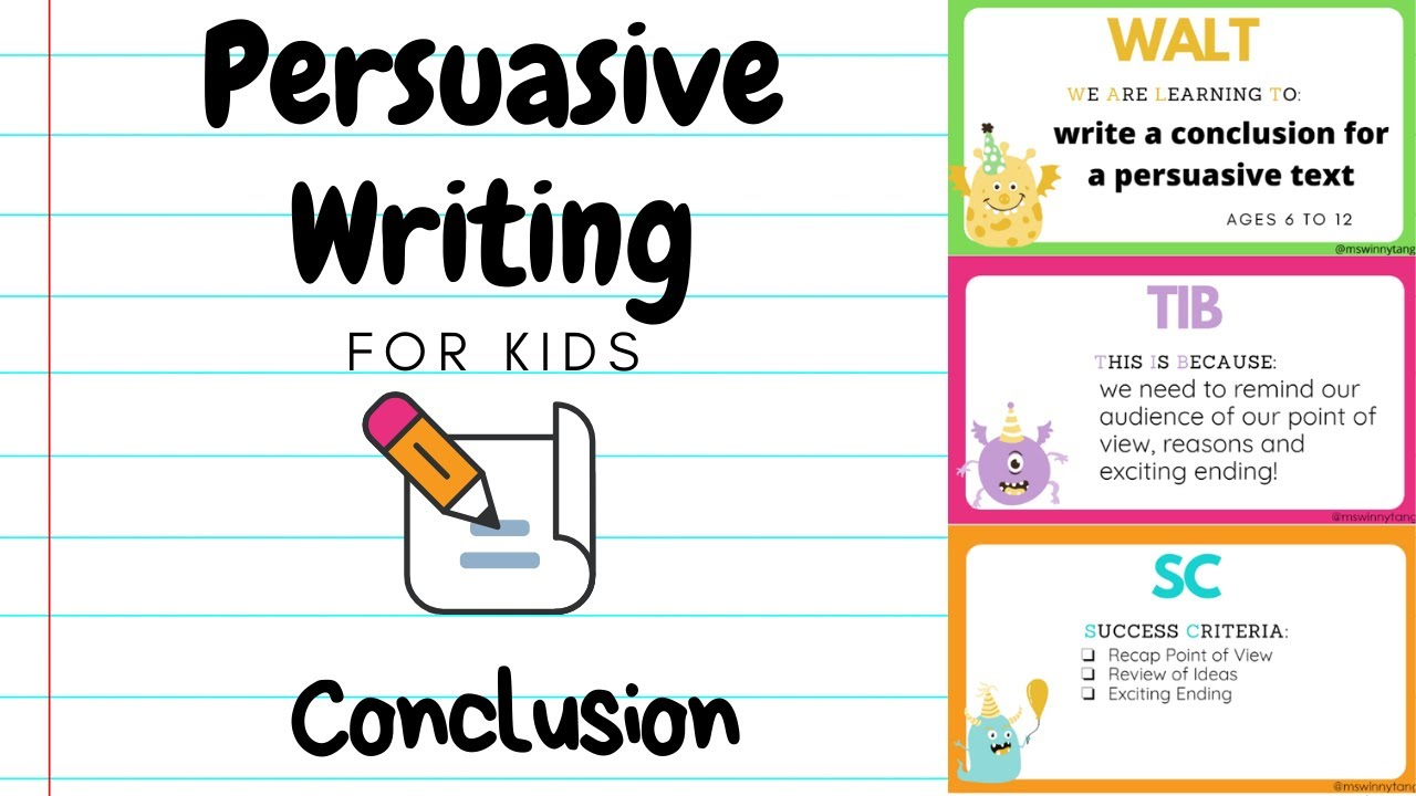 Persuasive Writing for Kids 11  Conclusion