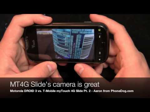 Motorola DROID 3 vs. T-Mobile myTouch 4G Slide Dogfight Part 2