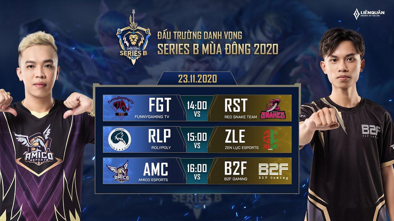 FGT vs RST | RLP vs ZLE | AMC vs B2F - Vòng 9 [23.11.2020] - ĐTDV Series B mùa Đông 2020
