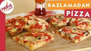 Bazlamadan Pratik Pizza - Pizza Tarifi - Nefis Yemek Tarifleri