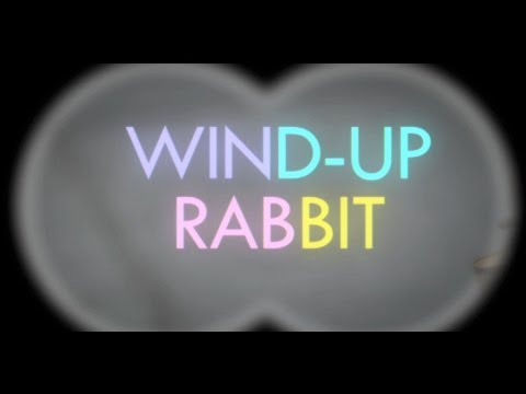 WIND-UP RABBIT - MUSIC VIDEO