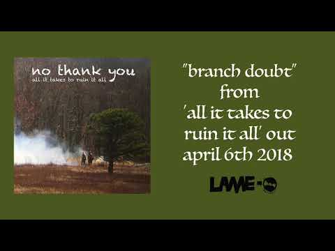 No Thank You - Branch Doubt