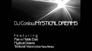 Dj Coslow - Mystical Dreams (Original Mix)