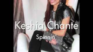 Watch Keshia Chante Spinnin video
