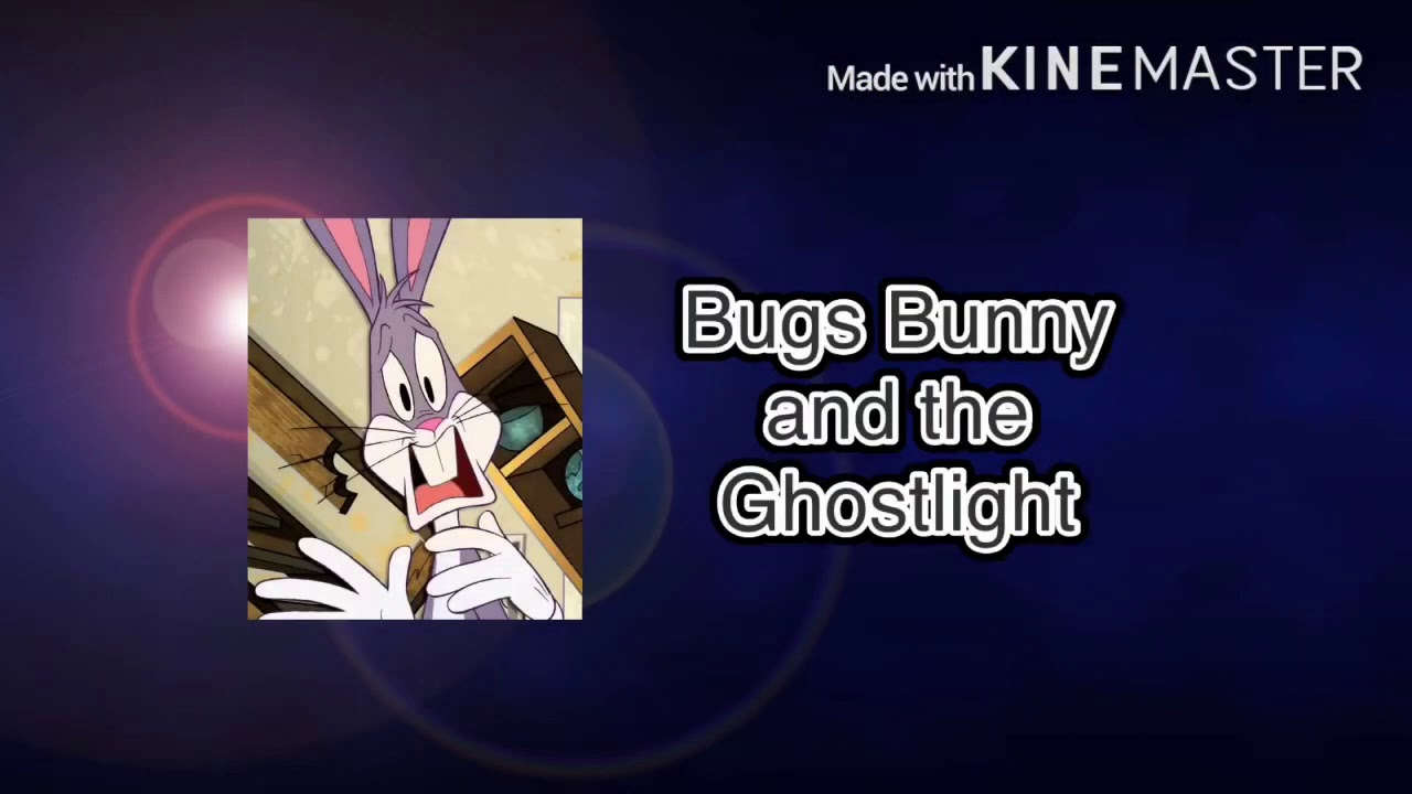 Bugs Bunny and the Ghostlight