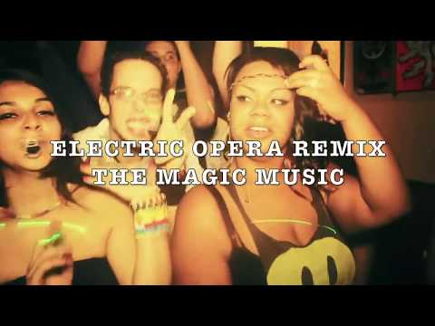 ELECTRIC OPERA REMIX THE MAGIC MUSIC