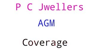 P C jwellers AGM coverage ,#sharemarket, #stockmarket,Market subject to risk.
