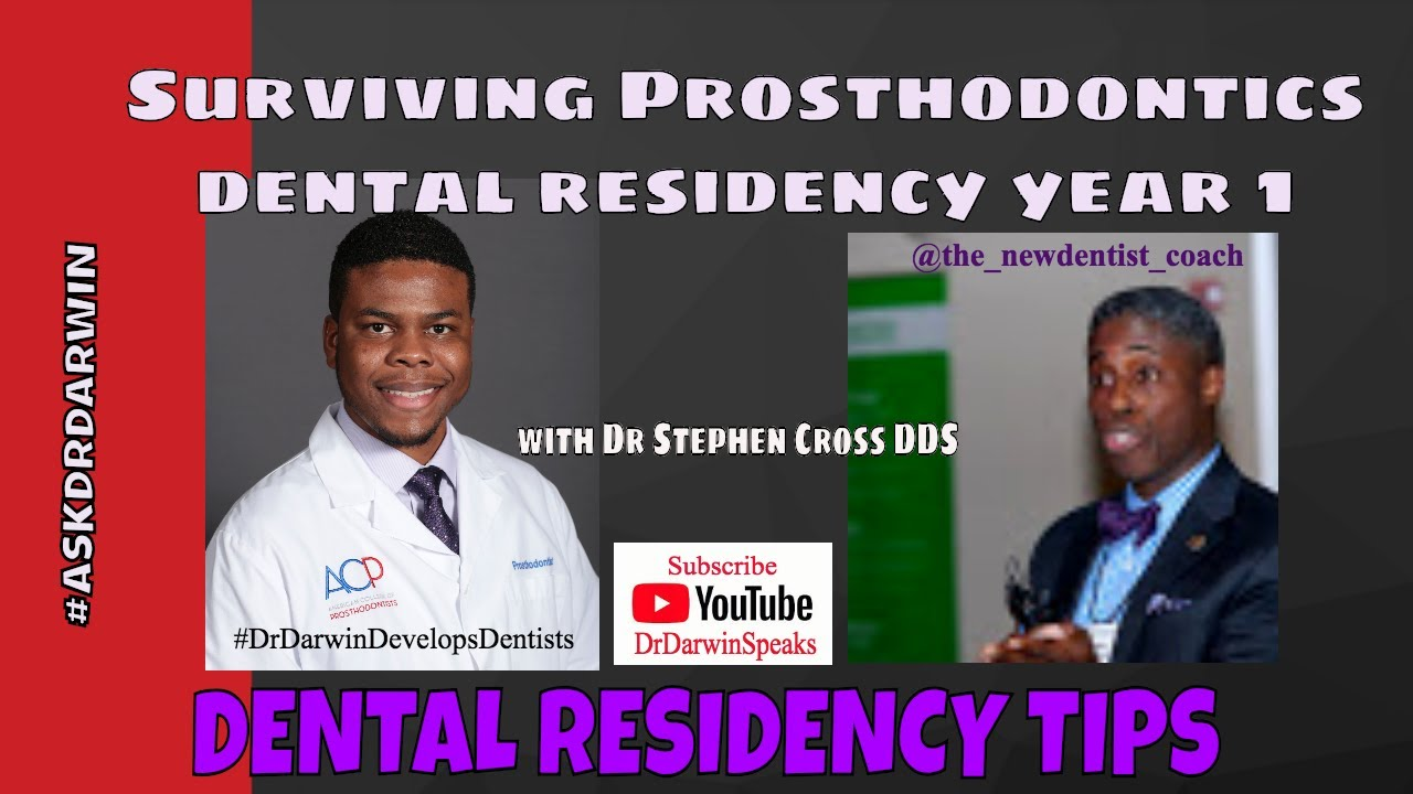 Tips for Surviving Prosthodontic Dental Residency Year 1 | Residency Tips |  New Dentist Coach