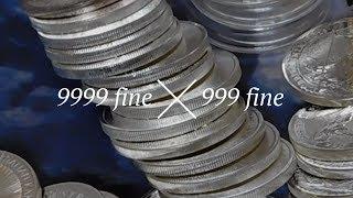 *9999* Fine Silver VS *999* Fine Silver