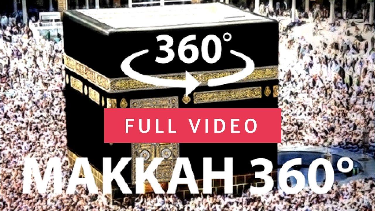 Mecca Makkah Kaaba Full Mosque Saudi Arabia 4k Hd 360 Vr Virtual Reality 3d Video 2021 Youtube