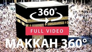 Mecca Makkah Kaaba FULL Mosque Saudi Arabia 4K HD 360° VR Virtual Reality 3D video 2021